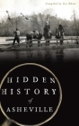 Hidden History of Asheville Cover Image