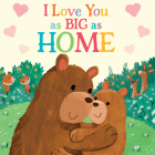 I Love You as Big as Home Cover Image