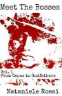 Meet The Bosses: Volume 1: From Capos to Godfathers Cover Image