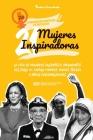 21 mujeres inspiradoras: La vida de mujeres valientes e influyentes del siglo XX: Kamala Harris, Madre Teresa y otras personalidades (Libro de Cover Image