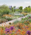 RHS Bridgewater: Celebrating the new masterpiece Cover Image