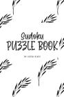 Sudoku Puzzle Book - Medium (6x9 Puzzle Book / Activity Book) Cover Image