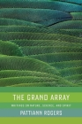 The Grand Array: Writings on Nature, Science, and Spirit Cover Image