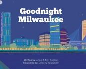 Goodnight Milwaukee Cover Image