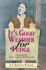 It's Good Weather for Fudge: Conversing with Carson McCullers Cover Image