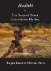 Hadithi & The State of Black Speculative Fiction Cover Image