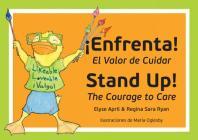 Stand Up! ¡enfrenta!: The Courage to Care / El Valor de Cuidar (Family Health) Cover Image