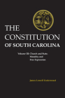 Constitution of South Carolina: Church and State, Morality and Free Expression Cover Image