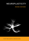 Neuroplasticity (MIT Press Essential Knowledge) Cover Image