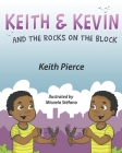 Keith & Kevin and the Rocks on the Block Cover Image