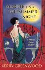 Murder on a Midsummer Night: A Phryne Fisher Mystery (Phryne Fisher Mysteries #17) Cover Image