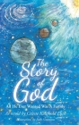 The Story of God: All He Ever Wanted Was A Family Cover Image