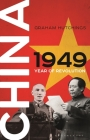 China 1949: Year of Revolution Cover Image