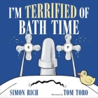 I'm Terrified of Bath Time Cover Image