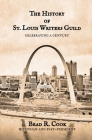 The History of St. Louis Writers Guild: Celebrating a Century Cover Image