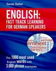 English: Fast Track Learning For German Speakers.: The 1000 most used words with 3.000 phrase examples. Cover Image