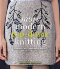 More Modern Top-Down Knitting: 24 Garments Based on Barbara G. Walker's 12 Top-Down Templates Cover Image