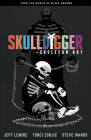 Skulldigger and Skeleton Boy: From the World of Black Hammer Volume 1 Cover Image