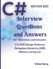 C# Interview Question and Answers: Edition: 2021 Cover Image