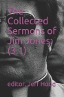 The Collected Sermons of Jim Jones: 3 Cover Image