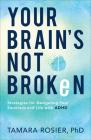 Your Brain's Not Broken Cover Image