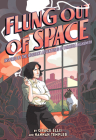 Flung Out of Space: Inspired by the Indecent Adventures of Patricia Highsmith Cover Image
