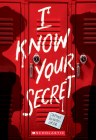 I Know Your Secret Cover Image