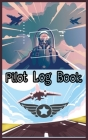 Pilot Log book: Best Christmas gift, New year gift, Birthday gift for pilot Cover Image