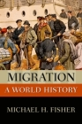 Migration: A World History (New Oxford World History) Cover Image