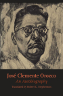 José Clemente Orozco: An Autobiography (Texas Pan American Series) Cover Image