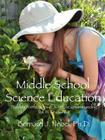 Middle School Science Education: Building Foundations of Scientific Understanding, Vol. III, Grades 6-8 Cover Image