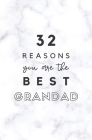 32 Reasons You Are The Best Grandad: Fill In Prompted Marble Memory Book Cover Image