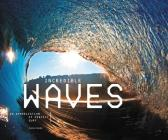 Incredible Waves: An Appreciation of Perfect Surf Cover Image