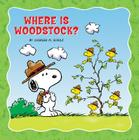 Where Is Woodstock? (Peanut Picturs Books) Cover Image