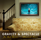Gravity & Spectacle Cover Image