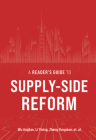 A Reader's Guide to Supply-Side Reform Cover Image
