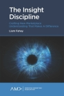 The Insight Discipline: Crafting New Marketplace Understanding That Makes a Difference (American Marketing Association) Cover Image