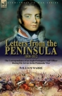 Letters from the Peninsula 1808-1812: the Correspondence of an Anglo-Portuguese Staff Officer During His Service in the Peninsular War Cover Image