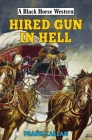 Hired Gun in Hell (Black Horse Western) Cover Image