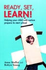 Ready, set, learn!: Helping your child with autism prepare to start school Cover Image