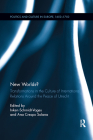 New Worlds?: Transformations in the Culture of International Relations Around the Peace of Utrecht (Politics and Culture in Europe) Cover Image