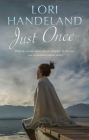 Just Once: Contemporary Women's Fiction Cover Image
