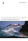 Community Art: An Anthropological Perspective Cover Image