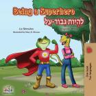 Being a Superhero: English Hebrew Bilingual Book Cover Image