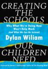 Creating the Schools Our Children Need Cover Image