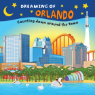 Dreaming of Orlando: Counting Down Around the Town Cover Image