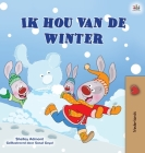I Love Winter (Dutch Book for Kids) (Dutch Bedtime Collection) Cover Image