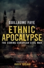 Ethnic Apocalypse: The Coming European Civil War Cover Image
