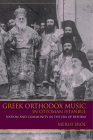 Greek Orthodox Music in Ottoman Istanbul: Nation and Community in the Era of Reform (Ethnomusicology Multimedia) Cover Image