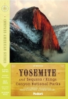 Compass American Guides: Yosemite & Sequoia/Kings Canyon National Parks, 1st Edition Cover Image